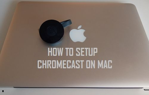 Chromecast Setup on Mac
