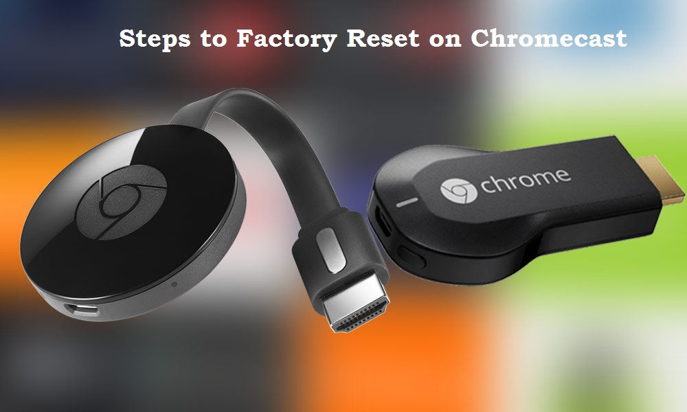 factory reset chromecast